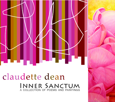 Inner Sanctum: A Collection of Poems and Paintings, by Claudette Dean